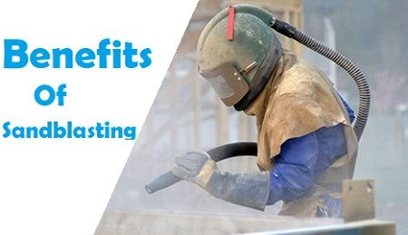 Benefits Of Sandblasting