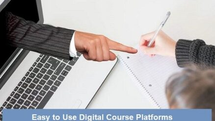Easy to Use Digital Course Platforms