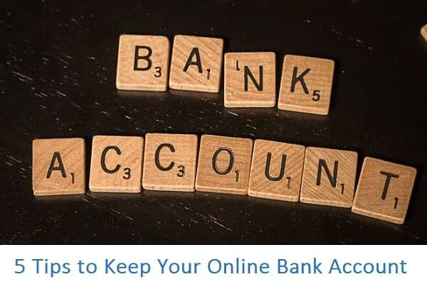 5 Tips to Keep Your Online Bank Account Secure