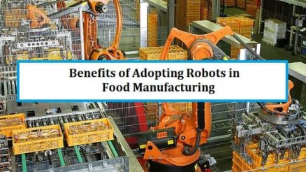 Benefits of Adopting Robots in Food Manufacturing