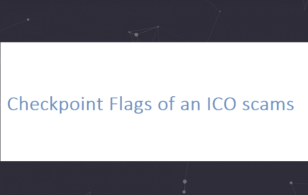 Checkpoint Flags of an ICO scams