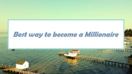best way to become a Millionaire