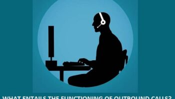 FUNCTIONING OF OUTBOUND CALLS