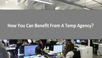 How You Can Benefit From A Temp Agency