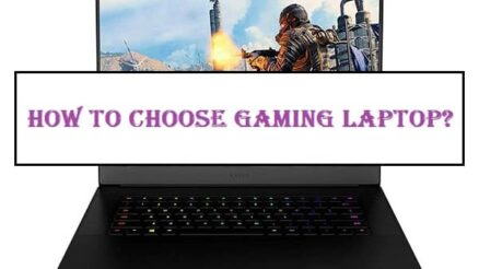 How To Choose Gaming Laptop