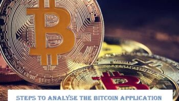 Steps to analyse the Bitcoin application