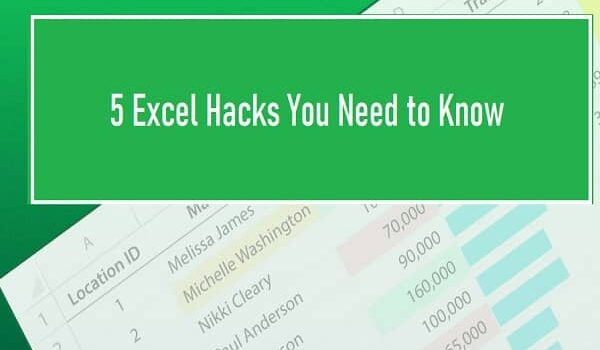 5 Excel Hacks You Need to Know