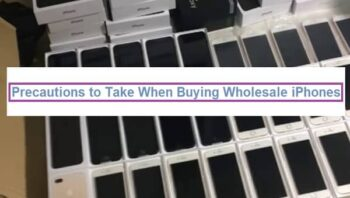Precautions to Take When Buying Wholesale iPhones