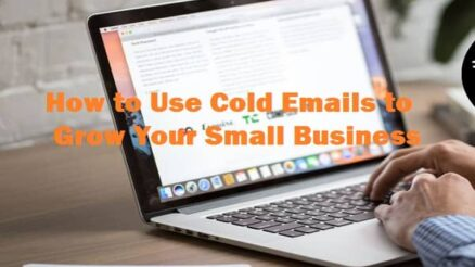Use Cold Emails to Grow Your Small Business