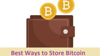 Best Ways to Store Bitcoin