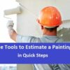 Free Tools to Estimate a Painting Job