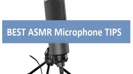 BEST ASMR Microphone TIPS