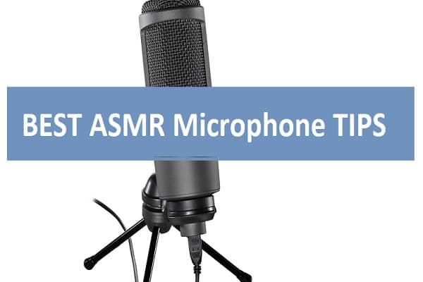 BEST ASMR Microphone TIPS