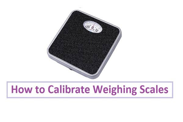 Calibrate Weighing Scales