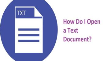 How Do I Open a Text Document