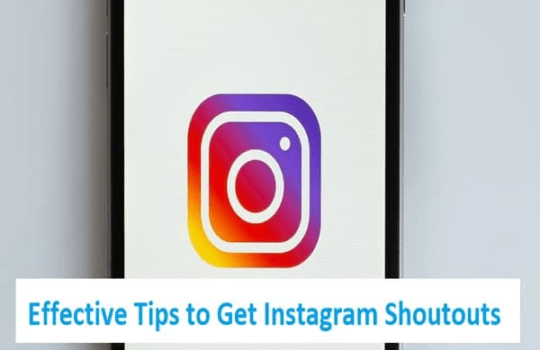 Tips to Get Instagram Shoutouts
